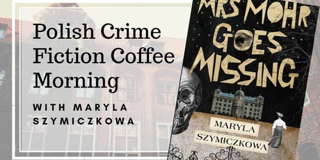 Polish Crime Fiction Coffee Morning! tickets