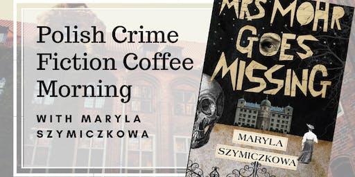 Polish Crime Fiction Coffee Morning!