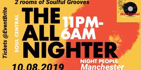 Soul Central - THE ALL NIGHTER tickets