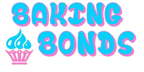 Baking Bonds tickets