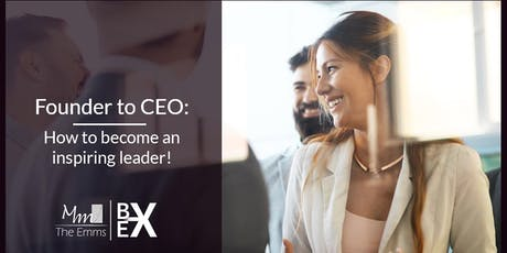 Workshop: From founder to CEO: How to become an inspiring leader! tickets