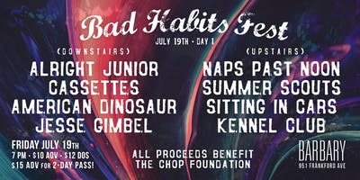 Bad Habits Fest - Day 1