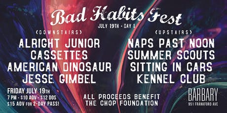 Bad Habits Fest - Day 1 tickets