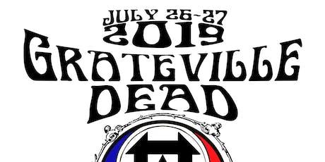 Grateville Dead 2019  tickets