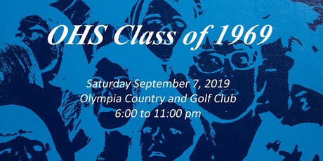 Olympia High School Class of 1969 Reunion Event tickets