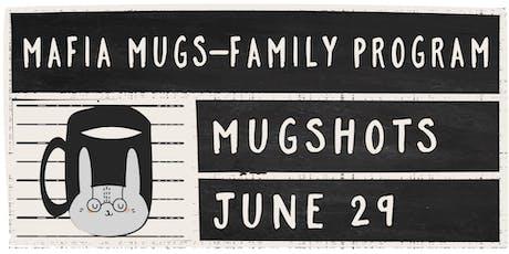 Mafia Mugs - Family Clay Program tickets