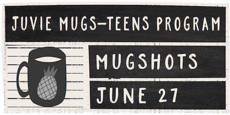 Juvie Mugs - Teen Program tickets