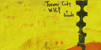 5:00pm Turner Cody, Whip and Friends @ Pete's Candy Store
