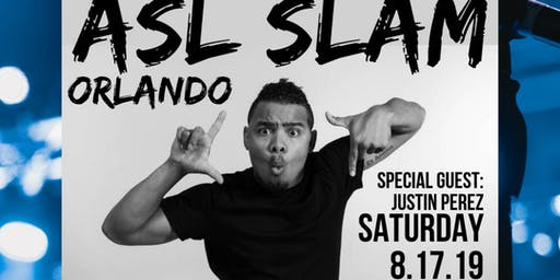 ASL SLAM Orlando- Justin Perez