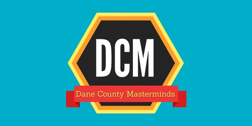Dane County Masterminds: Finding Your Ideal Clients - Facilitated by Genia Stevens