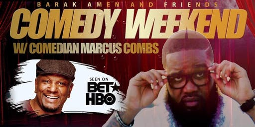 Barak Amen and Friends Comedy Weekend