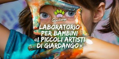 """Laboratorio per bambini """"I Piccoli Artisti di Giardango"""""""