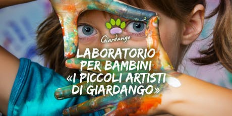 """Laboratorio per bambini """"I Piccoli Artisti di Giardango"""" biglietti"""