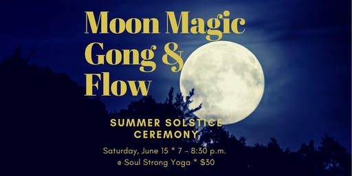 Moon Magic Gong & Flow
