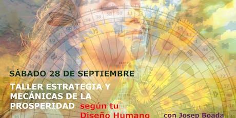 TALLER ESTRATEGIA Y MECÁNICAS DE LA PROSPERIDAD SEGÚN TU DISEÑO HUMANO entradas