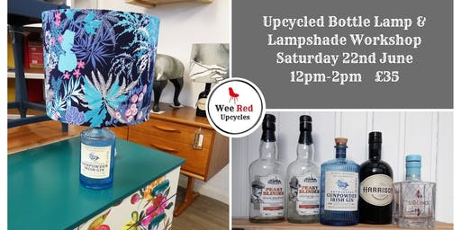 Upcycled Bottle Lamp and Lampshade Workshop