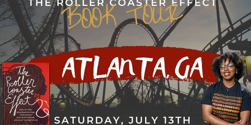 The Roller Coaster Effect Book Tour - Atlanta