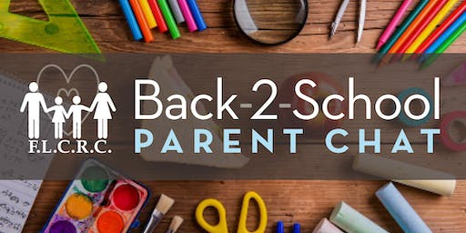 FLCRC 15th Annual Back to School Parent Chat