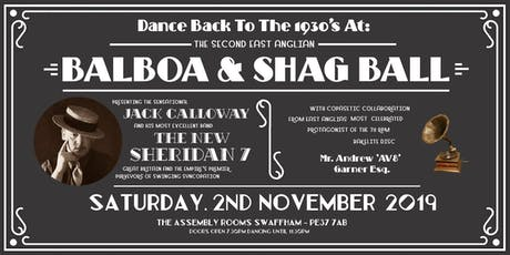 The East Anglian Balboa & Shag Ball  tickets