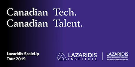 Lazaridis ScaleUp Tour 2019 Waterloo tickets