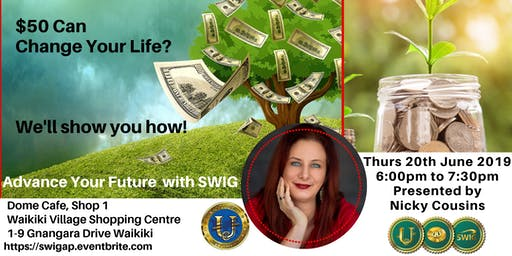 SWIG in WAIKIKI  ~Education ~ Investment ~ Business $50 Can Change your Life!