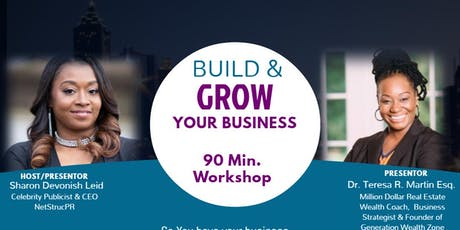 Build & GROW Your Business- 90 Min Workshop tickets