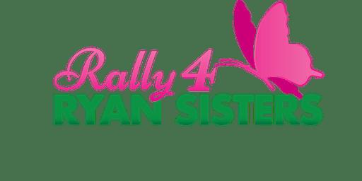 Rally 4 Ryan Sisters