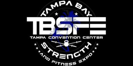 Tampa Bay Strength and Fitness Expo; August 30-31, 2019  tickets