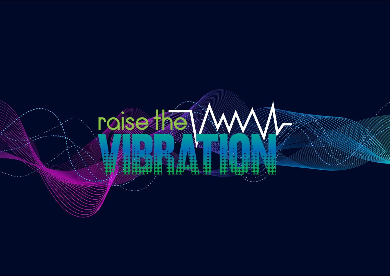 Raise the Vibration One Day Gathering!