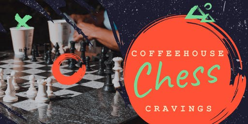 Coffeehouse Chess Cravings