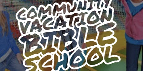 Community Vacation Bible School tickets