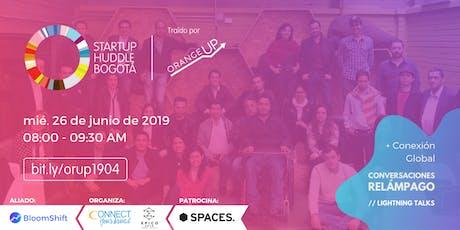 Startup Huddle Bogotá Junio 26 entradas