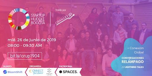 Startup Huddle Bogotá Junio 26