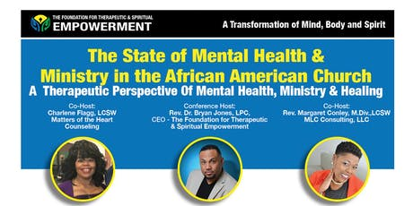 The State of Mental Health in the African-American Church: Past, Present and Future tickets