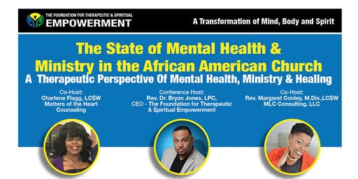 The State of Mental Health in the African-American Church: Past, Present and Future