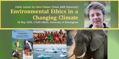 """Public Lecture """"Environmental Ethics in a Changing Climate"""""""