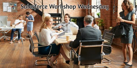 Relationship and End to End Grants Management for Enterprise Grantmakers - Salesforce Workshop Wednesday Series tickets