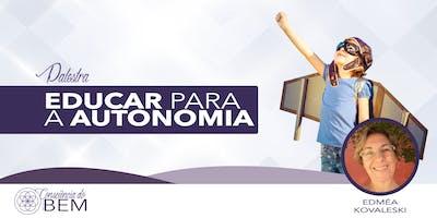 [Ribeirão Preto/SP] Educar para a Autonomia