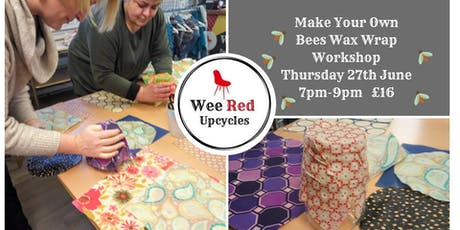 Bees Wax Wrap Workshop- How to Make Your Own & Cut Down On Plastic tickets