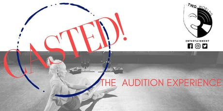 CASTED! The Audition Experience tickets