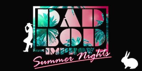 Dad Bod Summer Nights tickets