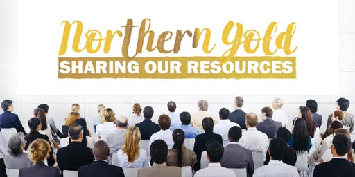 2019 IPAC NEO Chapter Conference - Northern Gold, Sharing our Resources