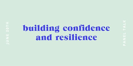 Building Confidence & Resilience billets