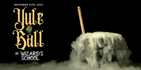 Witches & Wizards School: A Fantastic & Magical Day & Evening of Wizarding Themed School, Dinner & Yule Ball tickets