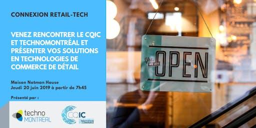 Connexion Retail Tech : venez rencontrer le CQIC et TechnoMontréal et présenter vos solutions en technologies en commerce de détail
