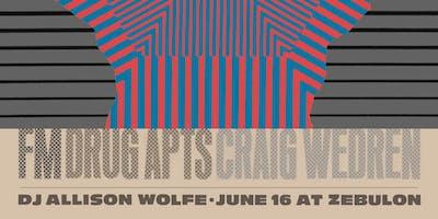 FM, Drug Apts, Craig Wedren, DJ Allison Wolfe