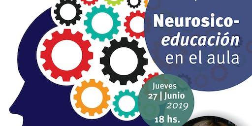 NeuroPsicoEducación en el Aula - Por Lucrecia Prat Gay