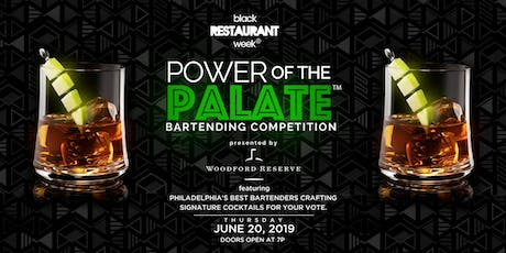 Power of the Palate: 2019 Philadelphia Bartender Competition tickets