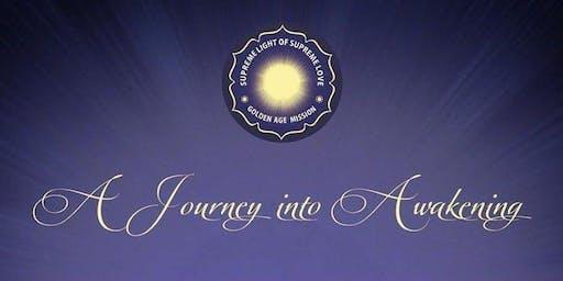 A Journey Into Awakening