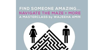 Finding Mr Or Mrs Right Masterclass - Master the skills to Meet & Marry